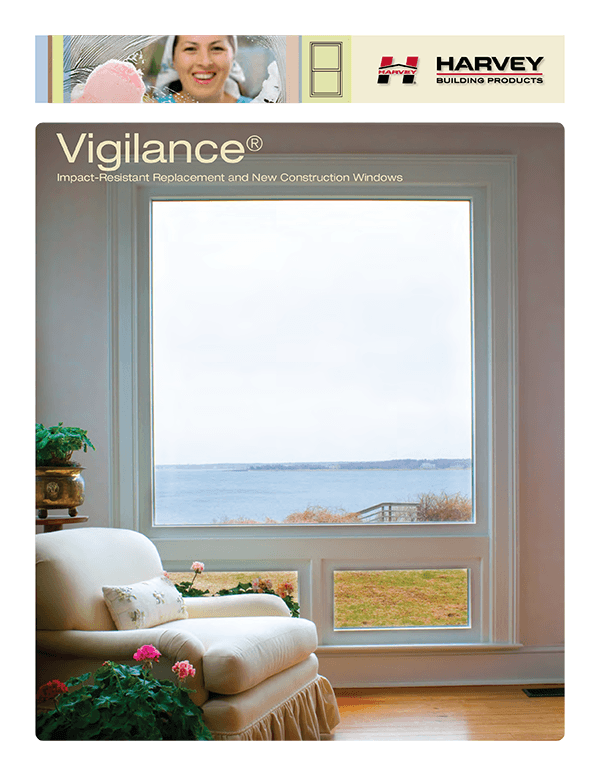 Vigilance - Harvey Impact-Resistant Replacement and New Construction Windows
